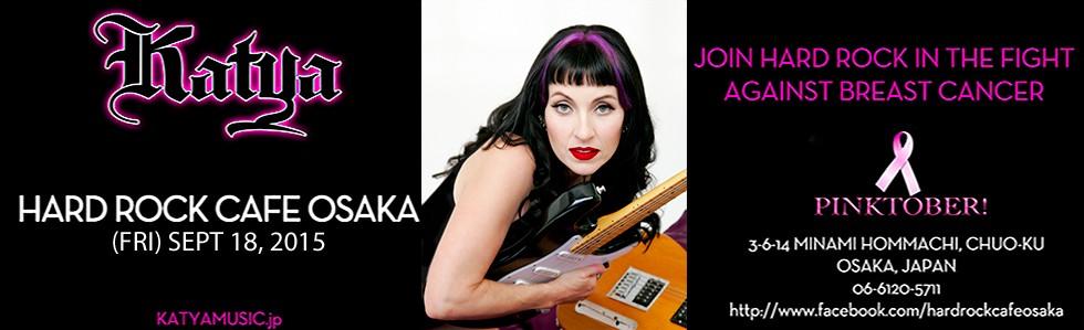 KATYA HARD ROCK CAFE OSAKA 2015